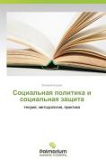Sotsial'naya Politika I Sotsial'naya Zashchita [RUS]