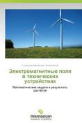 Elektromagnitnye Polya V Tekhnicheskikh Ustroystvakh [RUS]