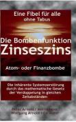 Die Bombenfunktion Zinseszins