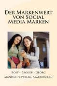 Der Markenwert Von Social Media Marken [GER]