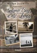 Solano Bay of My Loves