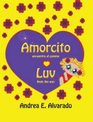 Amorcito Encuentra El Camino * Luv Finds the Way [Spanish]