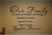 Our Family a Circle of Strength and Love Wall Vinyl Sticker Decal Home Decor Lettering By Blue Monkey Graphics