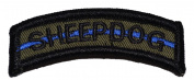 Sheepdog Thin Blue Line Tab Military Patch / Morale Patch - OD Green