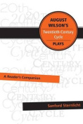 August Wilson's Twentieth-Century Cycle Plays