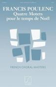 Quatre Motets Pour Le Temps de Noel - Satb A Cappella