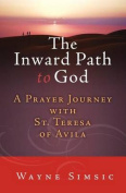 The Inward Path to God