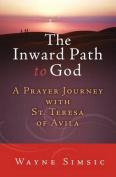 The Inward Path to God