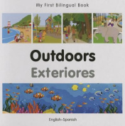 Outdoors (My First Bilingual Book) [Board book]