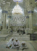 Najaf: the Gate of Wisdom