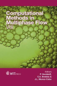 Computational Methods in Multiphase Flow VIII