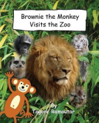 Brownie the Monkey Visits the Zoo