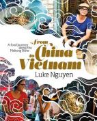 From China to Vietnam