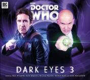 Dark Eyes 3 (Doctor Who) [Audio]