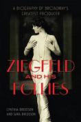 Ziegfeld and His Follies