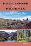 Footloose from Phoenix