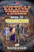 America's Galactic Foreign Legion - Book 20