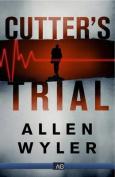 Cutters Trial