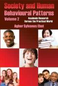 Society and Human Behavioural Patterns