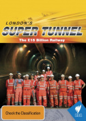 London's Super Tunnel [Region 4]
