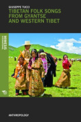 Tibetan Folk Songs from Gyantse and Western Tibet