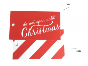 Do Not Open Until Christmas Gift Tags By Design Corral™