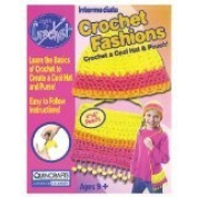 Intermediate Crochet Fashions Crochet a Cool Hat & Pouch