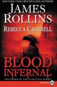 Blood Infernal [Large Print]