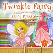 Twinky Fairy Goes to the Fancy Dress Shop