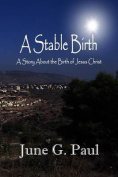 A Stable Birth