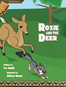 Roxie and the Deer
