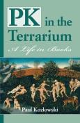 Pk in the Terrarium