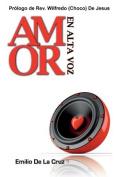 Amor En Alta Voz [Spanish]