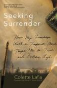 Seeking Surrender