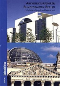 Sammelband. English Version / Architectural Guide Federal Buildings in Berlin