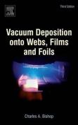 Vacuum Deposition onto Webs, Films and Foils 3e