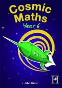 Cosmic Maths Year 6