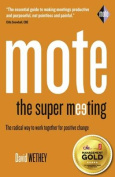 Mote: The Super Meeting