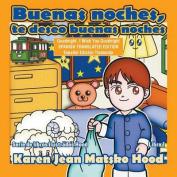 Goodnight, I Wish You Goodnight - Translated Spanish [Spanish]