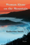 Woman Alone on the Mountain