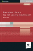 Precedent Library for the General Practitioner