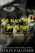 The Black Witch of Mexico