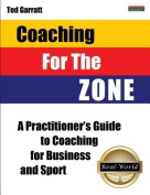 Coaching for the Zone