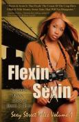Flexin & Sexin Volume 1