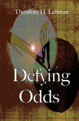 Defying Odds