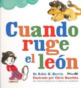 Cuando Ruge El Len [Spanish]