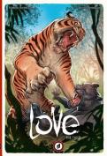 Love: Volume 1: The Tiger