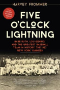 Five O'Clock Lightning