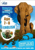 English Age 7-8 (Letts Wild About)