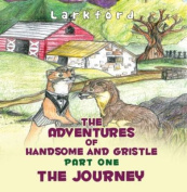 The Adventures of Handsome and Gristle